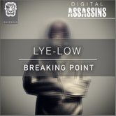Lye-Low - Breaking Point