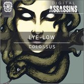 Lye-Low - Colossus