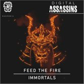 Feed The Fire - Immortals