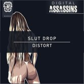 Distort - Slut Drop